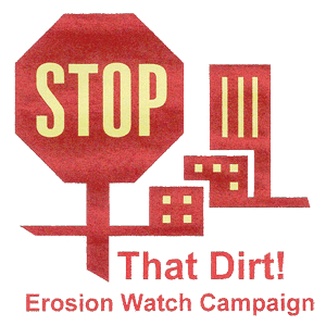 Stop that dirt erosion watch campaign logo